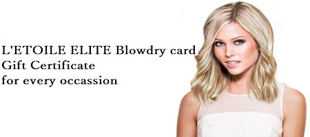 Letoile Elite Blowdry card - Gift Certificate for every occassion